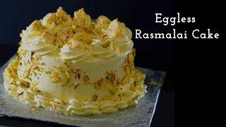 Eggless Rasmalai Cake - Rasmalai Cake - Eggless Cake Recipe - Rasmalai
