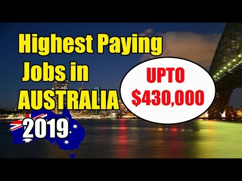 TOP 10  The Highest  Paying JOBS  In Australia ( With Salary) In 2019.