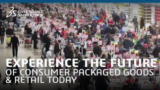 Experience the future of Consumer Packaged Goods & Retail today - Dassault Systemes