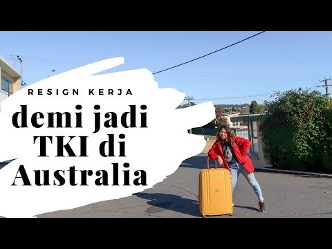 Eps. 1 - RESIGN KERJA DEMI JADI TKI DI AUSTRALIA