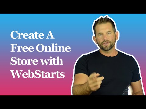 Create A Free Online Store with WebStarts