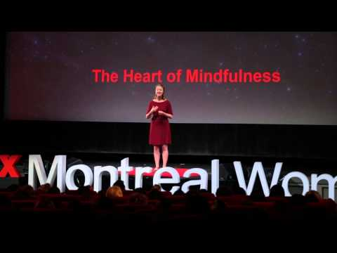 The heart of mindfulness | Charity Bryant | TEDxMontrealWomen