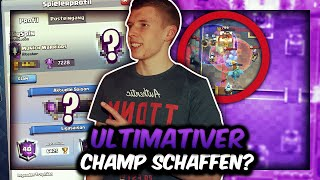 SCHAFFEN WIR ULTIMATIVER CHAMPION? | Kranke Games gegen die Besten der Welt! | Clash Royale Deutsch