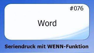 Word #076 Seriendruck mit WENN-Funktion [deutsch]