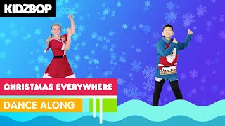 KIDZ BOP Kids - Christmas Everywhere (Dance Along) [KIDZ BOP Christmas Party!]