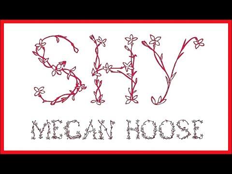Megan Hoose SHY - Original Song