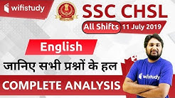 7:00 PM - SSC CHSL (11 July 2019, All Shifts) English | CHSL Tier-I Exam Analysis & Asked Questions