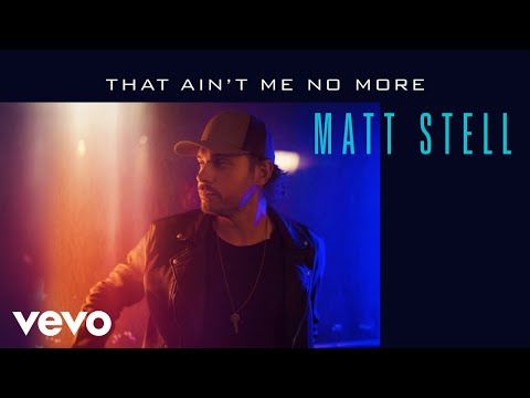 Matt-Stell-That-Aint-Me-No-More-Audio