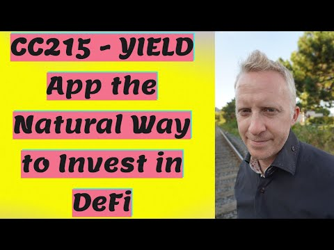 CC215 - YIELD App the Natural Way to Invest in DeFi
