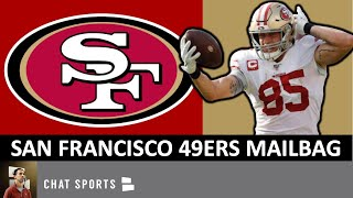 San Francisco 49ers Mailbag: George Kittle Holdout? Sign Jadeveon Clowney Or Logan Ryan?
