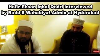Hafiz Ehsan Iqbal Qadri challenging wahabi,Deobandi live at Hyderabad
