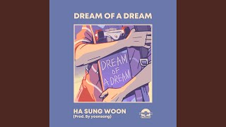 Dream of a dream (Prod. By yoonsang) (Dream of a dream(Prod. By 윤상))
