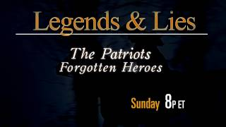 Legends & Lies: The Patriots Returns This Sunday at 8p ET!