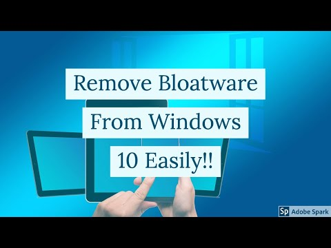 How To Remove Bloatware From Windows 10 Easily 2019