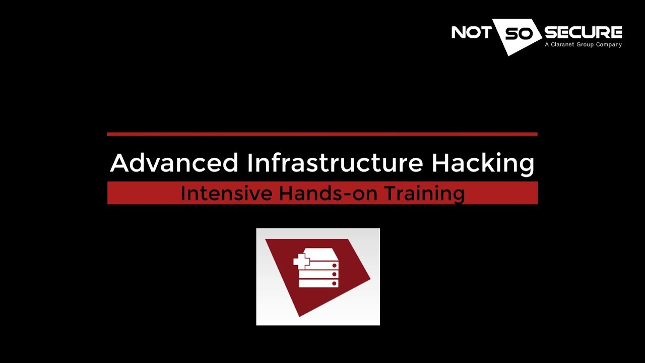 Advanced Infrastructure Hacking - NotSoSecure