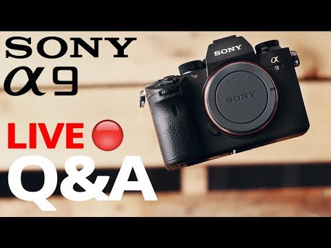 Sony a9 Hands On Q&A 🔴