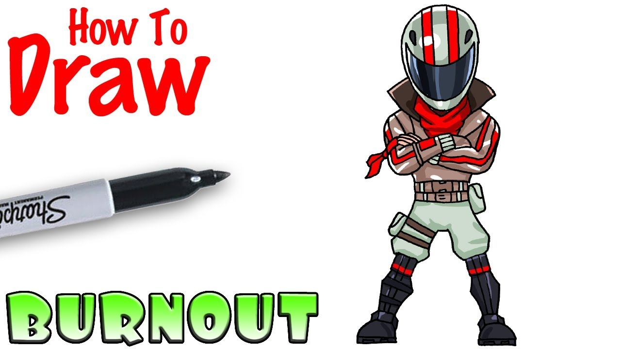 How To Draw Burnout Fortnite Youtube