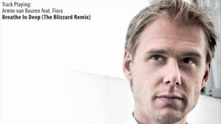 ASOT 533:  Armin van Buuren feat. Fiora - Breathe In Deep (The Blizzard Remix)