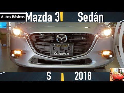 Mazda 3 Sedan 2018 S uno antes del mas equipado