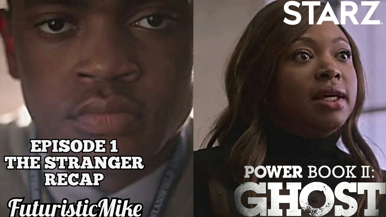 Download POWER BOOK II: GHOST SEASON 1 EPISODE 1 'THE STRANGER' REVIEW AND RECAP!!!