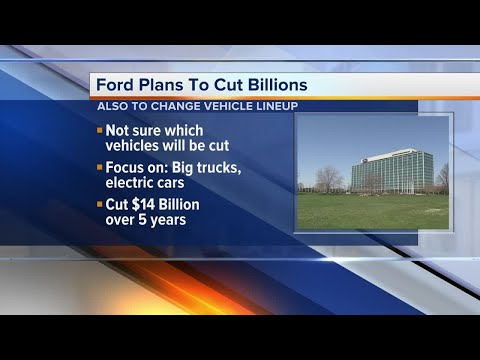 Ford plans to cut $14 billion, some car models as part of new strategy