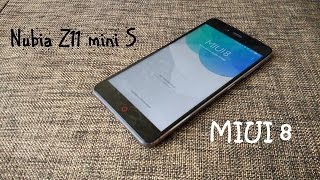 Прошивка ZTE Nubia Z11 mini S: MIUI 8, опыт использования.