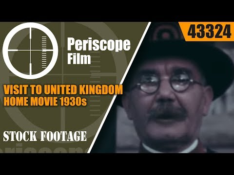 VISIT TO UNITED KINGDOM HOME MOVIE  1930s ENGLAND BY WARD HARRIS 43324