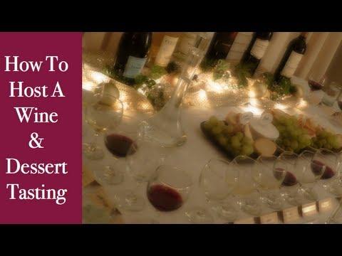 DIY: How To Host A Wine Tasting & Dessert Tasting