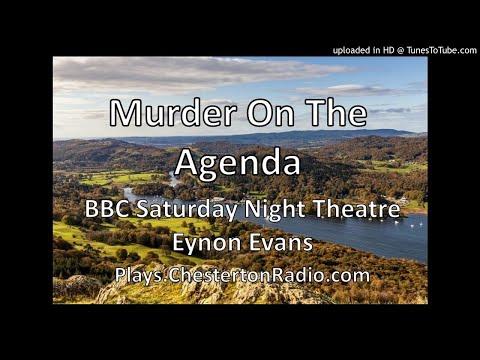 Murder On The Agenda - Eynon Evans - BBC Saturday Night Theatre