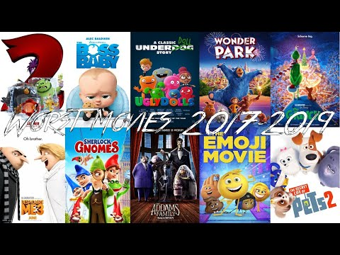 My Top 10 Worst Animation Movies 2017-2019