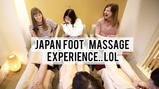 First Time Foot Massage in Japan... lol