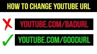 How To Change YouTube URL 2019 (Change Existing YouTube URL)