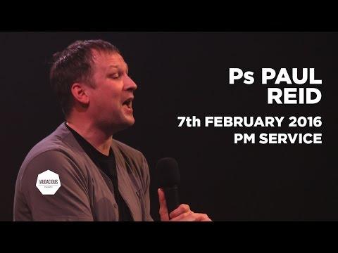 Ps Paul Reid– #goodGod – Your Personal Jesus – 7th February 2016