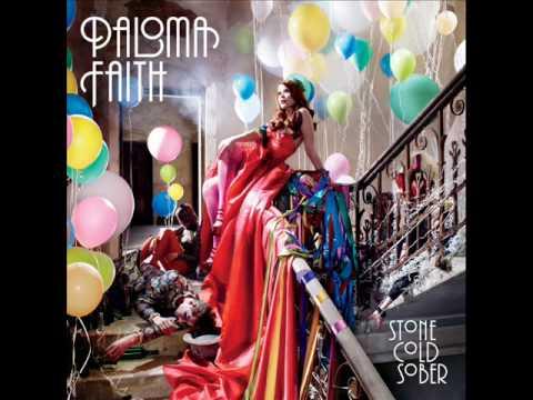 Paloma Faith Stone ~ Cold Sober (Lyrics in Description)