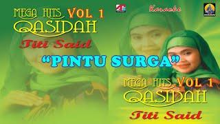 Titi Said - Pintu Surga (Karaoke) - Qasidah Vol 1
