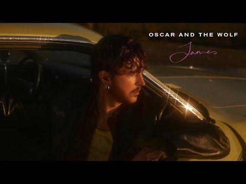 Смотреть клип Oscar And The Wolf - James