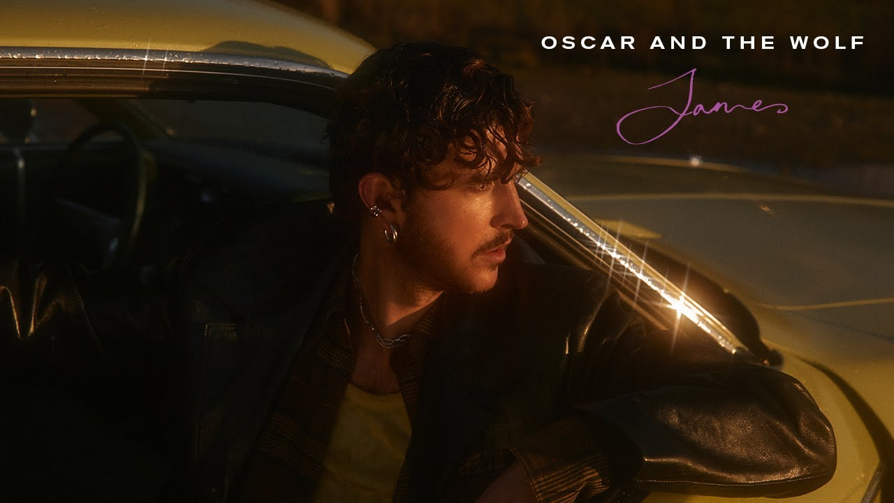 VIDEOCLIP: Oscar and the Wolf - James