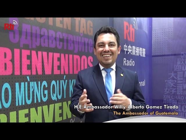 Interview with H.E.Ambassador Willy Alberto Gómez Tirado【央廣英語】