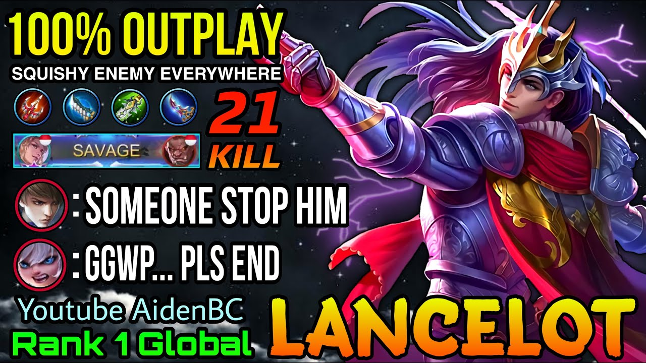 SAVAGE!! Squishy Enemy Everywhere Lancelot 100% Outplays - Top 1 Global Lancelot by AidenBC - MLBB