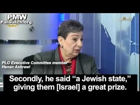PLO's Hanan Ashrawi rejects Israel as a Jewish state, rejects Jerusalem as Israel's capital