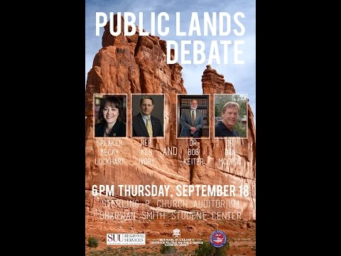 Public Lands Debate, Who will best manage public lands the States or the Federal Government?