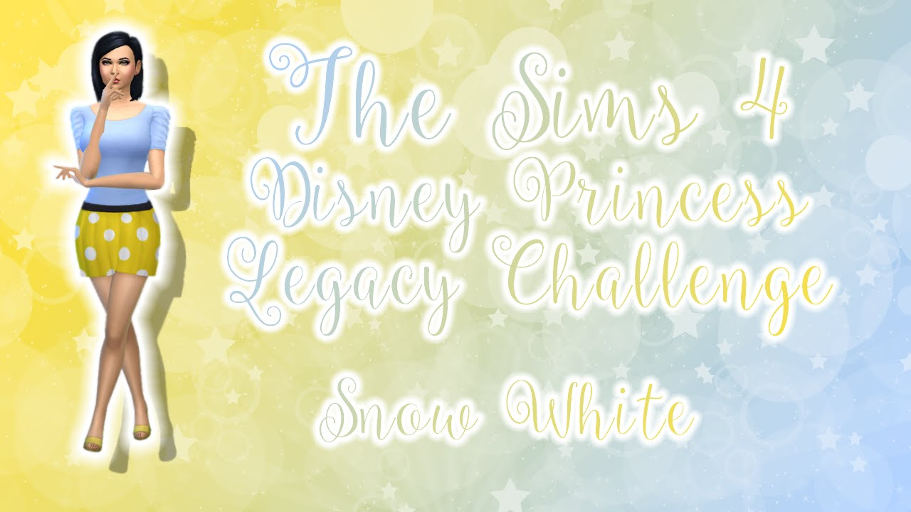 Let S Play The Sims 4 Disney Legacy Challenge Part 1 Homewrecker Snow Youtube