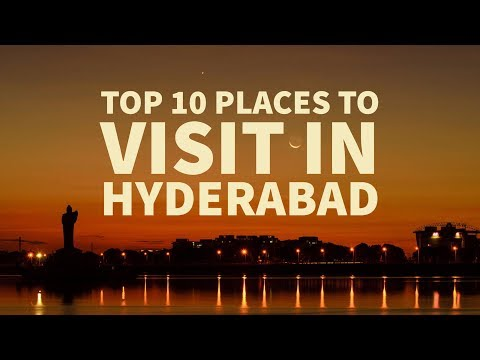 Top 10 places to visit in Hyderabad || Hyderabad sightseeing