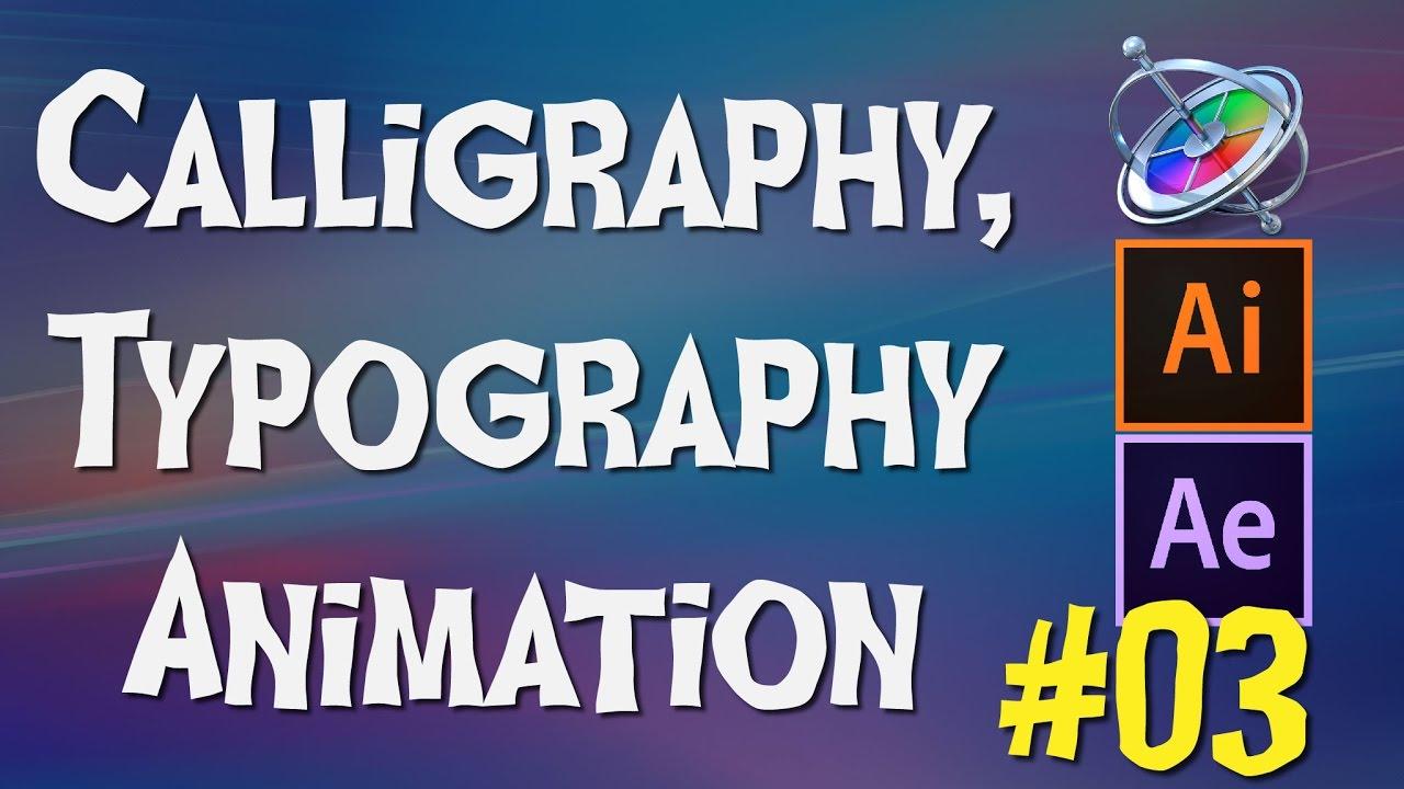 calligraphy typography animation tutorial wz illustrator part3 youtube