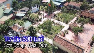 Tư gia 600 tuổi của đại quan có gì tại làng đẽo tượng phật Sơn Đồng Hoài Đức Hà Nội #hnp