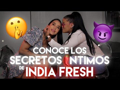 CONOCE LOS SECRETOS MÁS INTIMOS DE INDIA FRESH