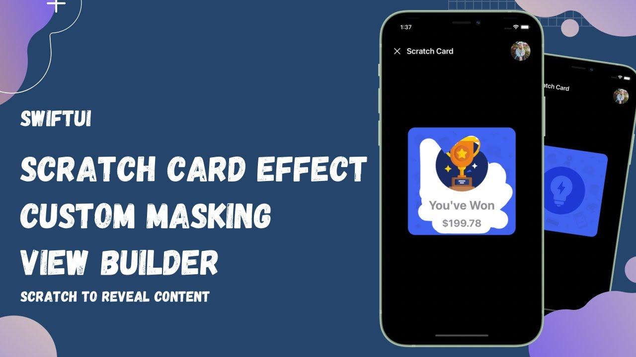 SwiftUI Scratch Card Effect - Custom Masking - Animation's -View Builder-SwiftUI Tutorials