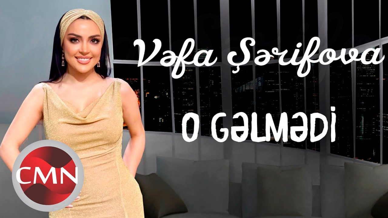 Free Download Vefa Serifova O Gelmedi Yeni 2021 Mp3 With 03 42
