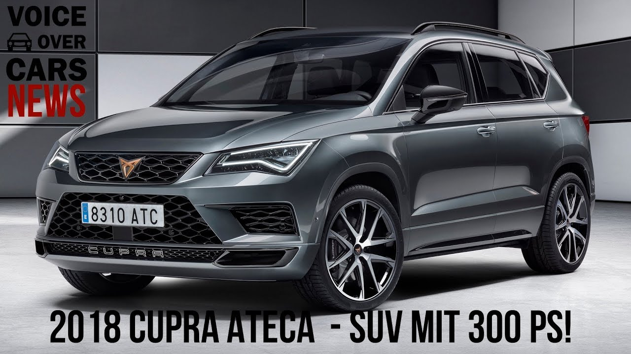2018 cupra ateca das seat suv mit 300 ps youtube. Black Bedroom Furniture Sets. Home Design Ideas