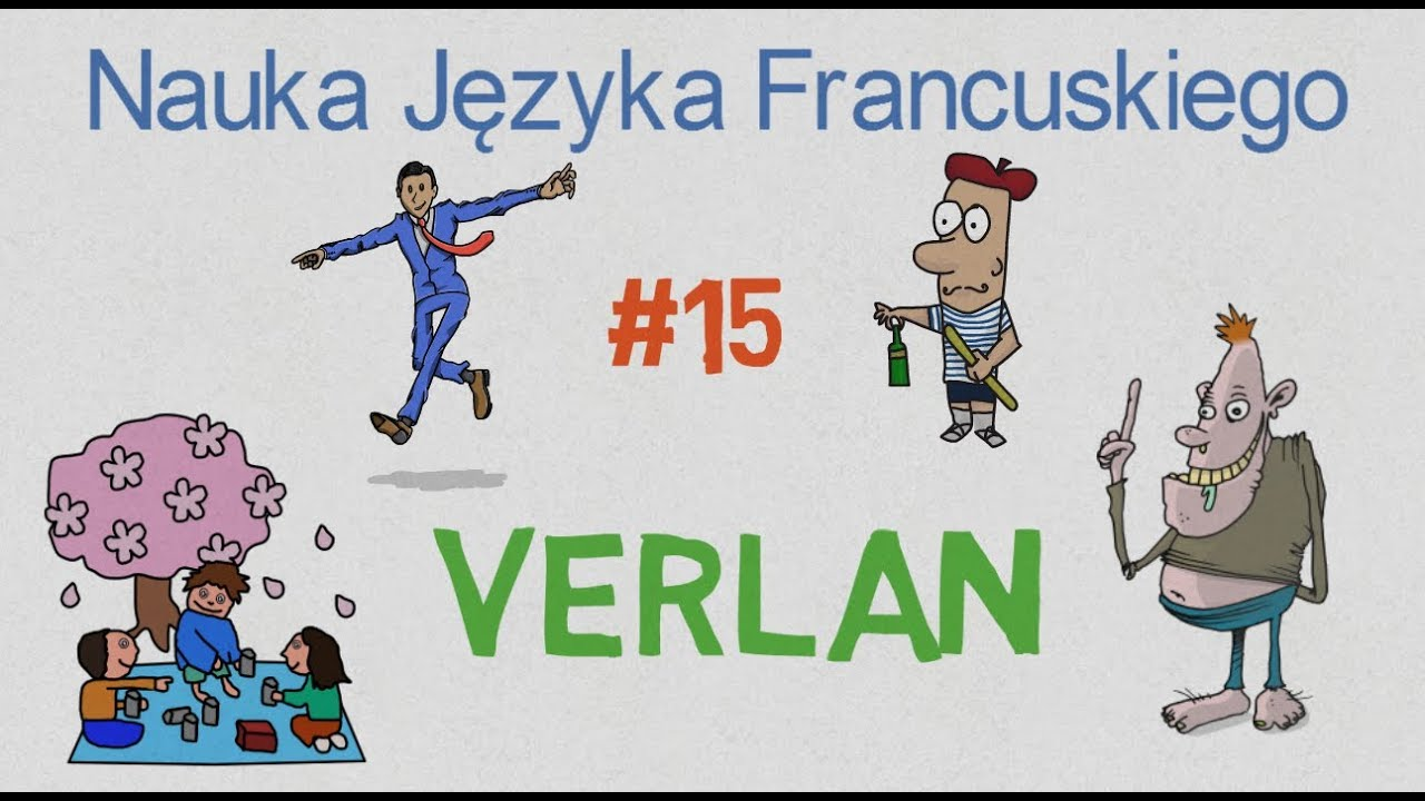 Nauka Języka Francuskiego #15 - VERLAN